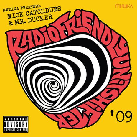 Nick Catchdubs Amp Mr Ducker Quot Radio Friendly Unit Shifter 09